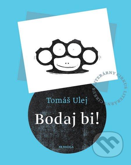 Tomas Ulej Bodaj bi