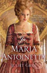 Ja, Maria Antoinetta